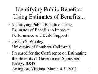 Identifying Public Benefits: Using Estimates of Benefits...