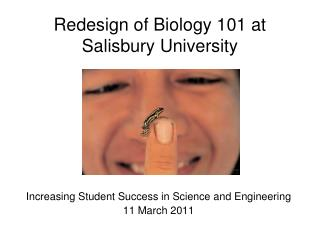 Redesign of Biology 101 at Salisbury University