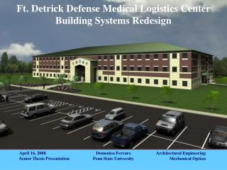 Ft. Detrick Defense Medical Logistics Center Building Systems Redesign