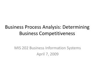Business Process Analysis: Determining Business Competitiveness