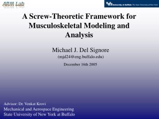 A Screw-Theoretic Framework for Musculoskeletal Modeling and Analysis
