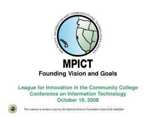 Founding Vision and Goals League for Innovation in the Community College