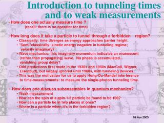 Introduction to tunneling times and to weak measurements