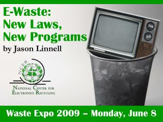 Waste Expo 2009 – Monday, June 8