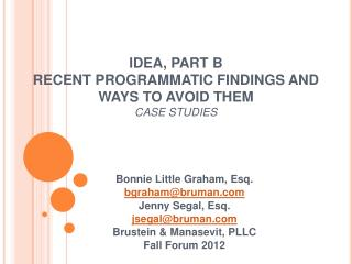 IDEA, PART B RECENT PROGRAMMATIC FINDINGS AND WAYS TO AVOID THEM  CASE STUDIES