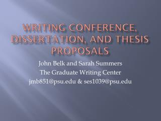 Writing Conference, Dissertation, and Thesis Proposals