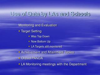 Use of Data by LAs and Schools