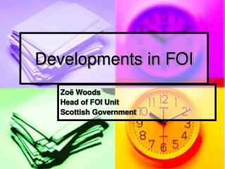 Developments in FOI
