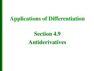 Section 4.9 Antiderivatives