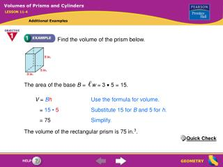 Find the volume of the prism below.