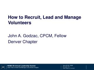 How to Recruit, Lead and Manage Volunteers