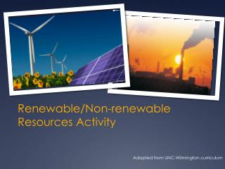 Renewable/Non-renewable Resources Activity