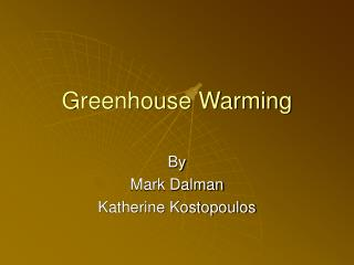 Greenhouse Warming
