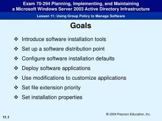 Introduce software installation tools Set up a software distribution point