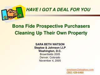 Bona Fide Prospective Purchasers Cleaning Up Their Own Property