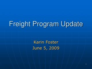 Freight Program Update
