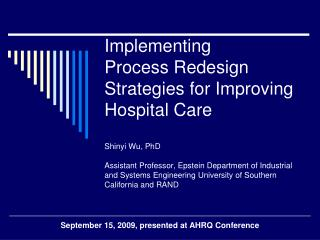 September 15, 2009, presented at AHRQ Conference