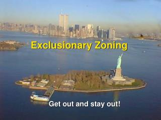 Exclusionary Zoning