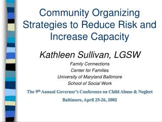 Community Organizing Strategies to Reduce Risk and Increase Capacity