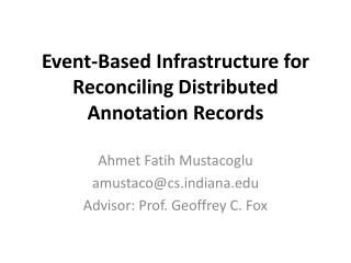 Event-Based Infrastructure for Reconciling Distributed Annotation Records