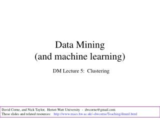 Data Mining (and machine learning)
