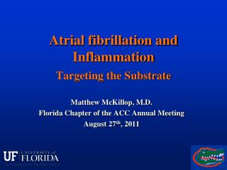 Atrial fibrillation and Inflammation Targeting the Substrate