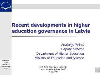 Recent developments in higher  education governance in Latvia