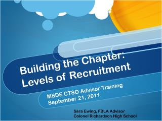 Building the Chapter: Levels of Recruitment