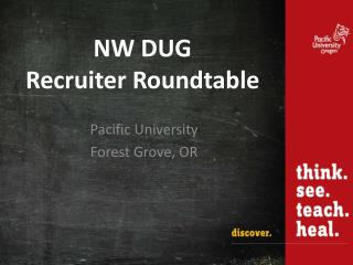 NW DUG  Recruiter Roundtable