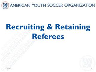 Recruiting & Retaining Referees