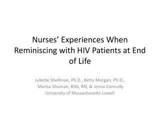Nurses' Experiences When Reminiscing with HIV Patients at End of Life