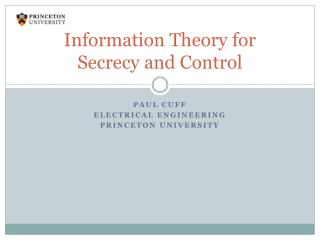 Information Theory for Secrecy and Control