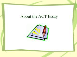 About the ACT Essay