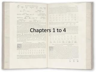 Chapters 1 to 4