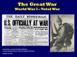 The Great War World War I – Total War