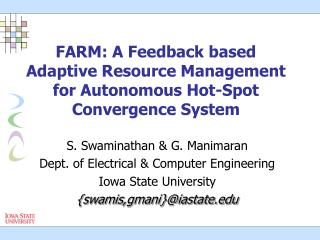 FARM: A Feedback based Adaptive Resource Management for Autonomous Hot-Spot Convergence System