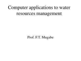 Computer applications to water resources management