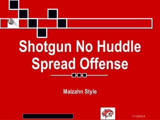 Shotgun No Huddle Spread Offense
