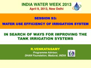 IN SEARCH OF WAYS FOR IMPROVING THE TANK IRRIGATION SYSTEMS