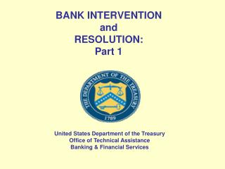BANK INTERVENTION  and RESOLUTION:  Part 1