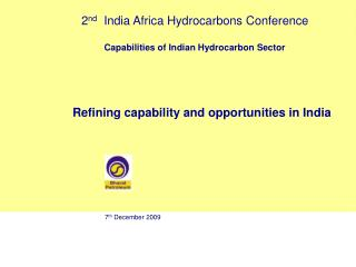Refining capability and opportunities in India