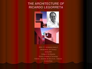 THE ARCHITECTURE OF RICARDO LEGORRETA