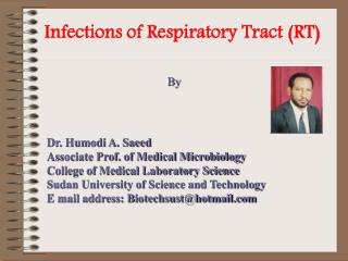 Infections of Respiratory Tract (RT)