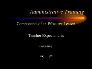Administrative Training