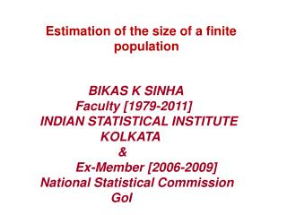 Estimation of the size of a finite population