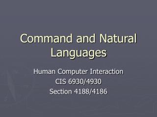 Command and Natural Languages