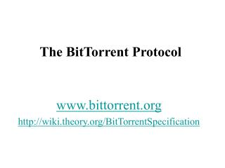 The BitTorrent Protocol