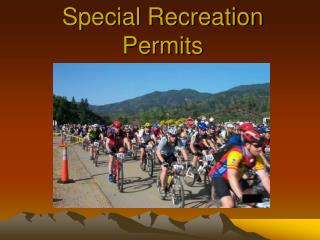 Special Recreation Permits
