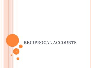 RECIPROCAL ACCOUNTS