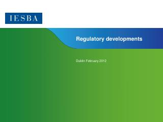 Regulatory developments